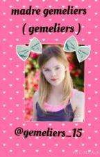 Madre gemeliers ( gemeliers ) by gemeliers_15