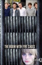 The Room with Five Cages ( kidnapped 1D) by TarynBelli