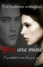 You are mine. by LuckyXVampireXgirlX