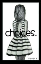 Choices - A Story About Opposites by panic_at_the_shan