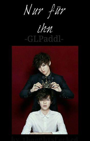 Nur für ihn | GLPaddl