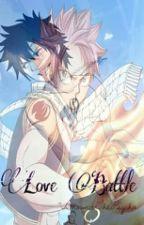Love Battle {Natsu x Reader x Gray} by BrownieThePsycho