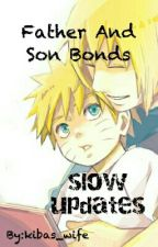 father and son bonds fanfic by Big_Daddy_Grayson