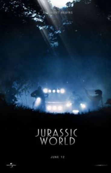 The hunt begins (Jurassic world) UNDER EDITING!