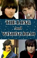 The Long and Winding Road (The Beatles Fanfiction) by Ringoism
