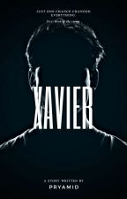 Xavier (Completed) by Idagf_harmony