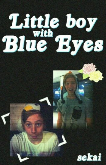 Little boy with blue eyes ✨ muke [finished]