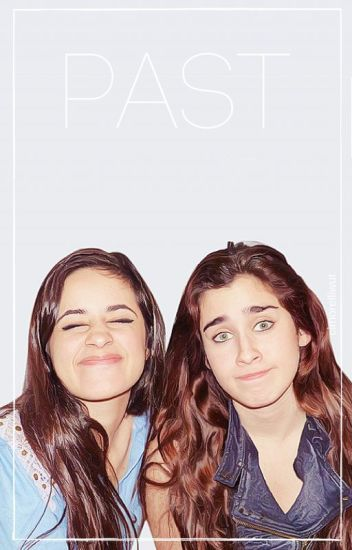 Past[Toxic Sequel](Camren)