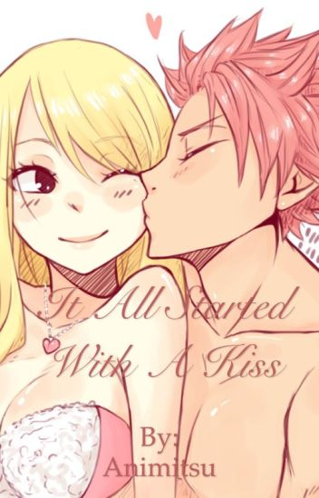 It All Started With A Kiss (NaLu)