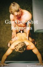 Gay One Shot Requests by ReadTillMidnight