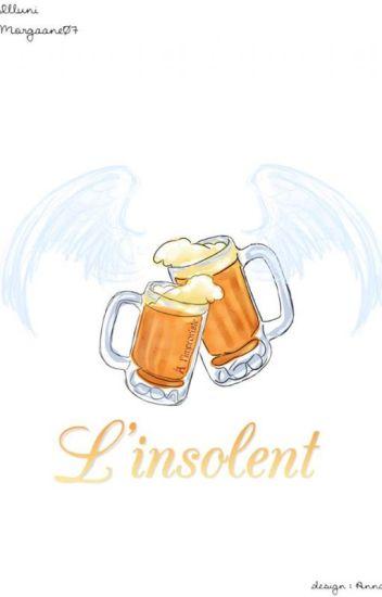 L'Insolent ✔