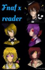 With friends like these? FNAF x reader by Nightmare_Wolf_Girl