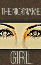 The nickname girl by jesshadlock