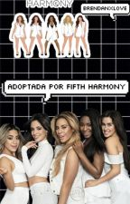 Adoptada Por Fifth Harmony;5H & tú by paoflawless