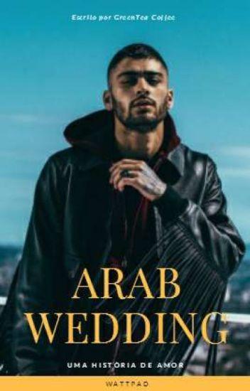 Arab Wedding - ZJM #Wattys2018
