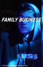 Family Business [Nate Maloley] by repulsivenash