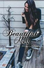 Beautiful Mess /Lauren Cimorelli/Love story by CimorelliLaw