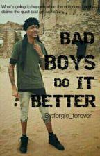Bad Boys Do It Better by lyrica-a