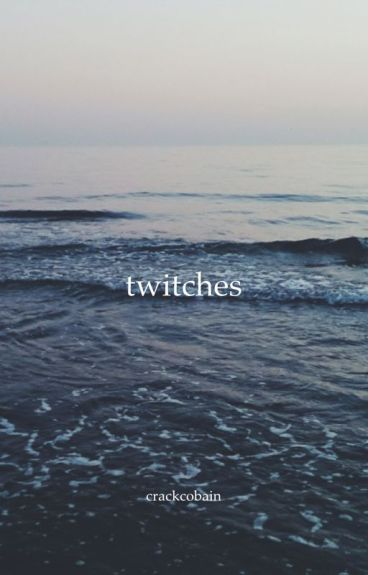 twitches {muke}
