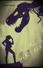 A girl and her T-Rex ~Jurassic World~ by That_Squid_Kid