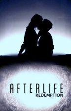 Afterlife: Redemption by kristimcmanus