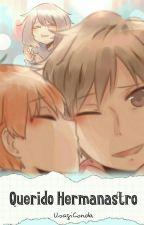 Querido hermanastro [yaoi](Pausada) by UsagiConda