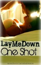Lay Me Down One Shot by ria_glows