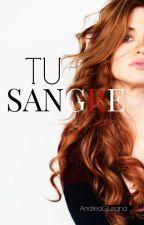 Tu Sangre  by Alolita0206