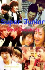 Super Junior Smut Oneshots by Shel_Kim