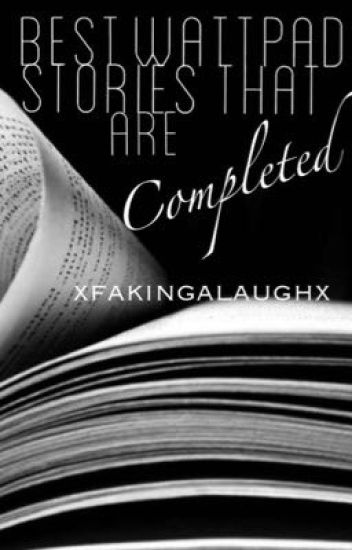 Best Wattpad Stories That Are Completed