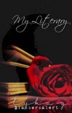 My Literary by BlabbersAlertX_X