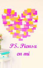 PS. Piensa en mi by YhuBelieve1294