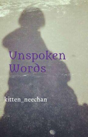 Unspoken Words by kitten_neechan