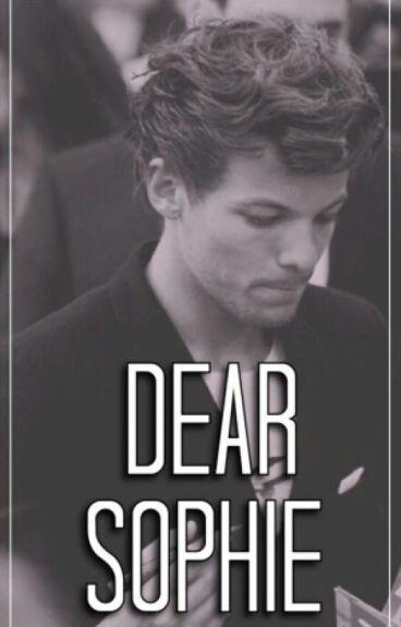 Dear Sophie (Louis Tomlinson AU)