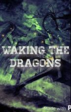 Waking the Dragons by Mormontastic