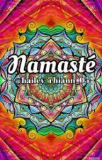 Namasté by hailey_rhiann_05
