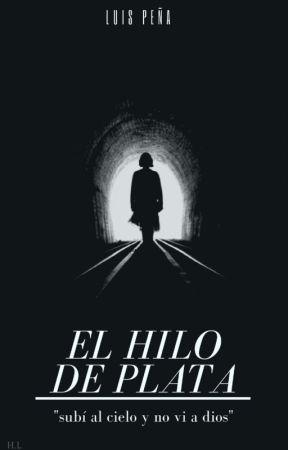 El Hilo De Plata by Pasiul