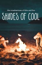 Shades of Cool by goawaymattie