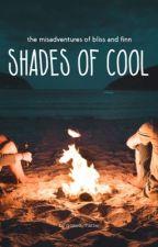 Shades of Cool by goawaymattie