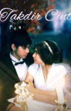 Takdir Cinta Illya by qyaaaa