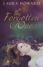 The Forgotten Ones by LauraConantHoward