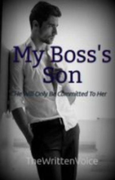 My Boss's Son {#Wattys2016}