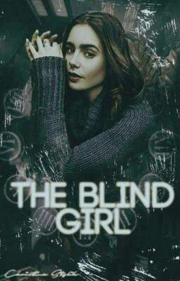 The Blind Girl ( H.S )