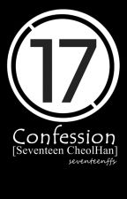 Confession [Seventeen CheolHan] by _jedirene