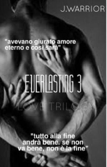 Everlasting(3)||Love Trilogy||
