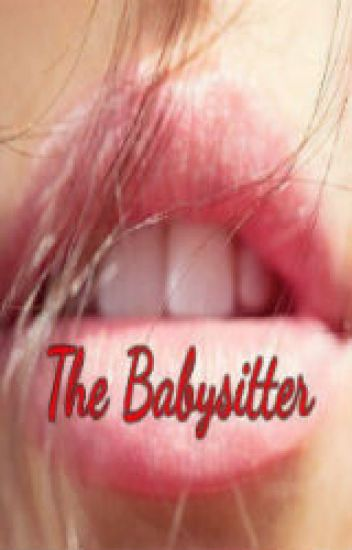 The Babysitter (Wattys2015)