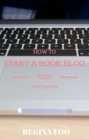 How to Start a Book Blog (Malaysian Edition) by reginafoomy