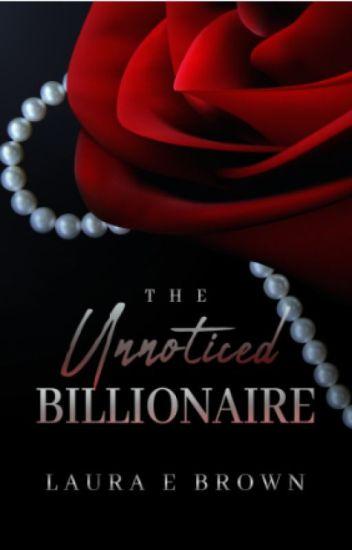 The Unnoticed Billionaire
