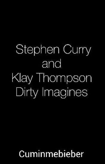 Stephen Curry And klay Thompson Dirty Imagines