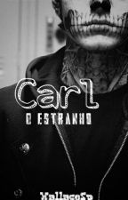Carl, O Estranho (Gay/Horror) by WallaceSp